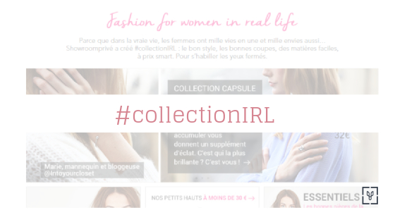 Showromprivé lance sa #collectionIRL !